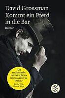 Kommt ein Pferd in die Bar: Roman von Grossman, David | Buch | Zustand gut