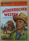 """Western. """"Mörderischer Westen""""№17 von Lauran Paine. Pabel Verlag"""