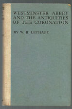 RARE/WESTMINSTER ABBEY & ANTIQUITIES OF CORONATION/1911/ENGLISH HISTORY/ROYALTY