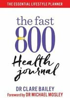 The Fast 800 Health Journal by Dr Michael Mosley 9781780724164   Brand New