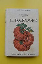 ***IL POMODORO*** - Hoepli 1914 - 1° edizione -