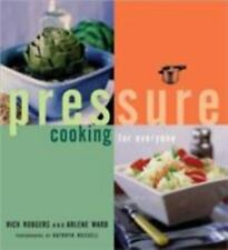 Pressure Cooking for Everyone by Rick Rodgers & Arlene Ward 2000, PB Brand New
