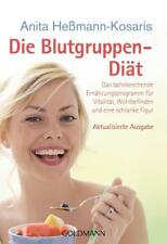 The blood group Diet: the groundbreaking diet program for Vitality, Wellbeing