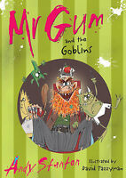 Mr. Gum and the Goblins, Stanton, Andy, Very Good Book