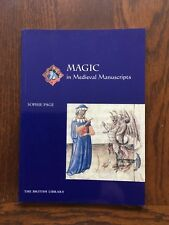 Magic In Medieval Manuscripts, Sophie Page ISBN 0712348131