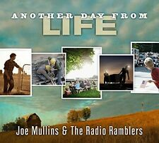 Joe Mullins & the Ra - Another Day from Life [New CD]