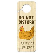 Do Not Disturb Egg Laying in Progress Chicken Hen Plastic Door Knob Hanger Sign