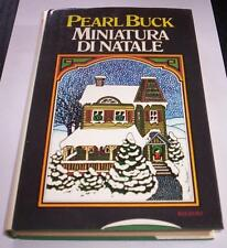 MINIATURE DI NATALE Pearl Buck 1973 rizzoli 1°and