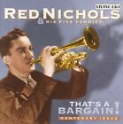 That's a Bargain! by Red Nichols (CD, Apr-2005, ASV/Living Era)
