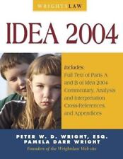 Wrightslaw : Idea 2004 by Pamela D. Wright and Peter W. D. Wright (2005, Hardco…
