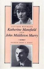 Letters Between Katherine Mansfield and John Middleton Murray: By Hankin, Cherry