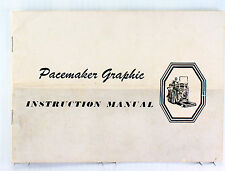 Graflex Pacemaker Graphic 4 x 5 Instruction Manual, printed October 1954
