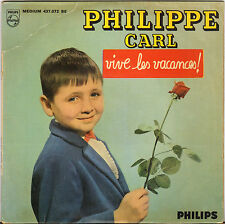 "PHILIPPE CARL ""VIVE LES VACANCES"" 60'S EP PHILIPS 437.072"