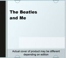 The Beatles and Me.