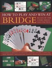How to Play and Win at Bridge: Rules of the Game, Skills and Tactics (Paperback