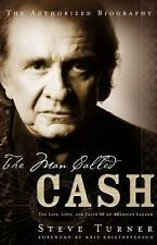 The Man Called Cash by Steve Turner (2004, Hardcover)