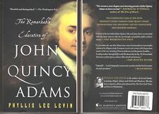 The Remarkable Education of John Quincy Adams - Phyllis Lee Levin (Paperback)