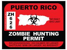 Puerto Rico Zombie Hunting Permit (Bumper Sticker)