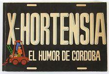 X-Hortensia el humor de Cordoba di A. Cognigni Ed. La Docta sett. 1983. comics