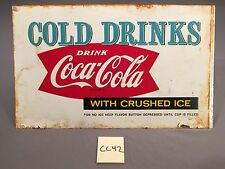 1959 Vintage Cold Drinks Drink Coca Cola With Crushed Ice Metal sign CC42 Coke