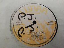"JIM McCANN * EASY AND SLOW * 7"" SINGLE 1981 ( IRELAND ) VERY GOOD"