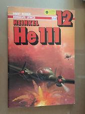 AJ PRESS - AIRCRAFT MONOGRAPH n°12 - HEINKEL He 111