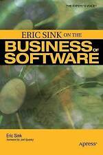 Good, Eric Sink on the Business of Software (Expert's Voice), Sink, Eric, Book