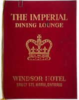 1960 Vintage Menu WINDSOR HOTEL THE INPERIAL DINING ROOM Ontario Canada