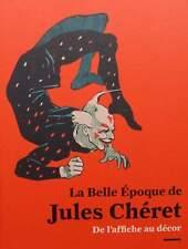 LIVRE/CATALOGUE RAISONNÉ : LA BELL ÉPOQUE DE JULES CHÉRET (poster,affche,book