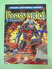 BOOK LIBRO ATLANTI UNIVERSALI GIUNTI Heavy metal I MODERNI  no cd lp dvd