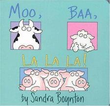Moo, Baa, la la La! by Sandra Boynton (1982, Board Book / Board Book)