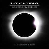 RANDY BACHMAN - BY GEORGE BY BACHMAN   CD NEW