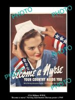 OLD HISTORIC PHOTO OF USA WWII MILITARY POSTER, WOMENS WAR EFFORT, NURSING c1940