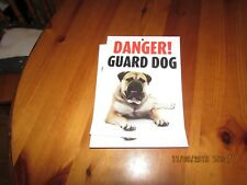 DANGER! GUARD DOG - comedy warning sign from Otter House, 21 x 15 cm