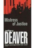 Mistress of Justice By Jeffery Wilds Deaver