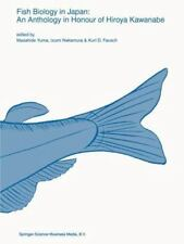 Developments in Environmental Biology of Fishes Ser.: Fish Biology in Japan :...