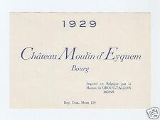 572D/ ETIQUETTE DE VIN CHÂTEAU MOULIN D'EYQUEM 1929 BOURG