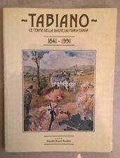 TABIANO LE TERME DELLA DUCHESSA MARIA LUIGIA 1841 - 1991 BONATTI BACCHINI