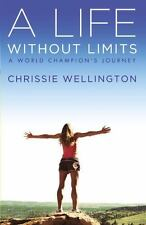 A Life Without Limits: A World Champion's Journey (Paperback or Softback)