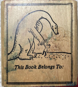 Sid Hoff Danny And The Dinosaur.This Book Belongs To Wood Mounted Rubber Stamp