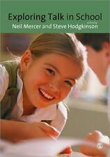 Exploring Talk in School : Inspired by the Work of Douglas Barnes (2008, Paperba