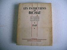 médecine LES ENTRETIENS DE BICHAT 1949 biologie dermatologie infection rein etc