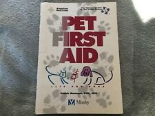 Pet First Aid: Cats & Dogs by American Red Cross & Humane society