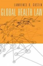 Global Health Law by Lawrence O. Gostin (Hardback, 2014)