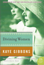 Divining Women [P.S.] by Kaye Gibbons Paperback Book VERY GOOD CONDITION!
