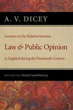 Lectures on the Relation Between Law and Public Opinion in England During the