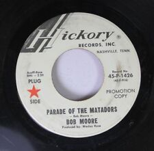 Pop Promo 45 Bob Moore - Parade Of The Matadors / Acapulco On Hickory Records, I