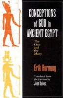 Conceptions of God in Ancient Egypt: The One and the Many by Erik Hornung.