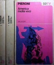 PIERO PIERONI AMERICA MOLTE VOCI VALLECCHI 1974 INTONSO