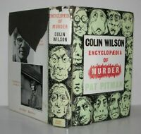 Colin Wilson, Patricia Pitman / ENCYCLOPAEDIA OF MURDER 1st Edition 1961
